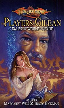 The Players of Gilean: Tales from the War of Krynn 9780786929207