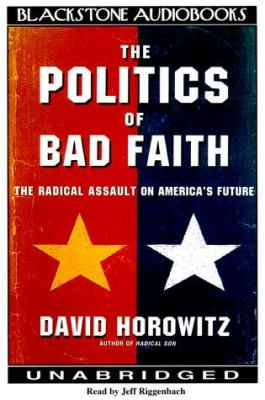 The Politics of Bad Faith 9780786117246