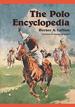 The Polo Encyclopedia 9780786417247