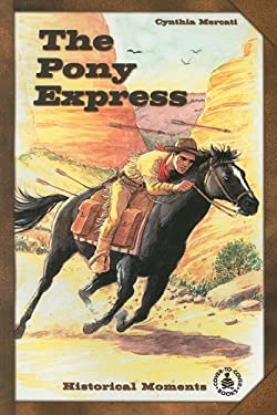The Pony Express 9780789150417