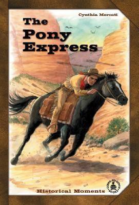 The Pony Express 9780780790124