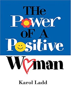 The Power of a Positive Woman 9780786275458