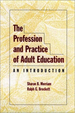 The Profession and Practice of Adult Education: An Introduction 9780787902902
