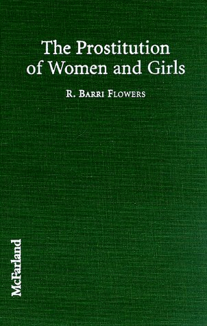 The Prostitution of Women and Girls 9780786404902