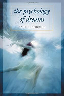 The Psychology of Dreams 9780786424412