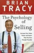 The Psychology of Selling: How to Sell More, Easier, and Faster Than You Ever Thought Possible 9780785288060