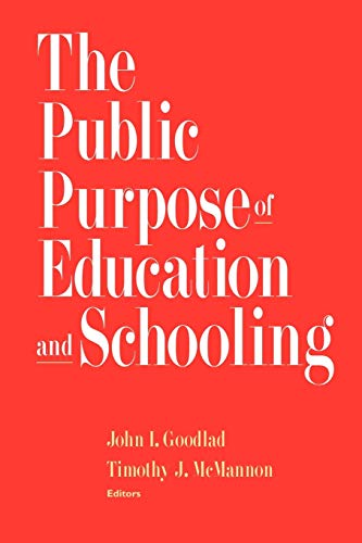 The Public Purpose of Education and Schooling 9780787909345