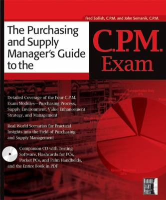 The Purchasing Manager's Guide to the C.P.M. Exam [With CD-ROM] 9780782143652