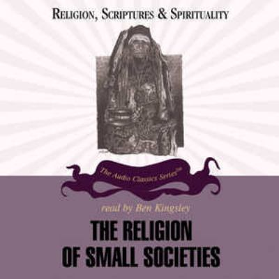 The Religion of Small Societies 9780786163793