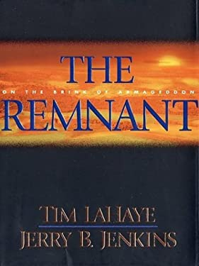 The Remnant: On the Brink of Armageddon 9780786248186