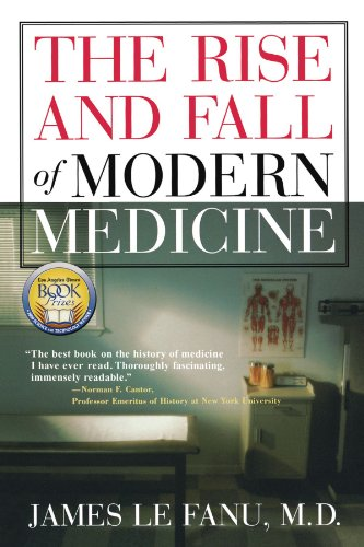 The Rise and Fall of Modern Medicine 9780786709670