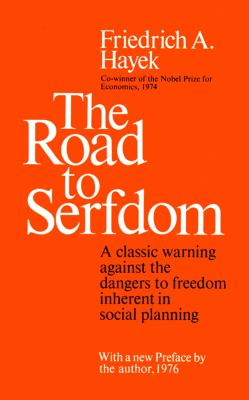 The Road to Serfdom 9780786100507