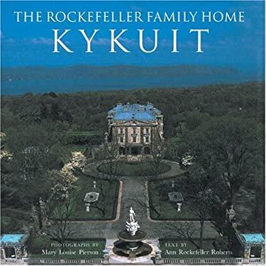 The Rockefeller Family Home: Kykuit 9780789202222