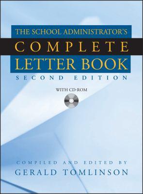 The School Administrator's Complete Letter Book [With CDROM] 9780787965891