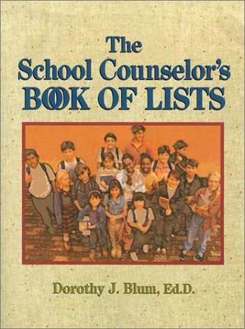 The School Counselor's Book of Lists 9780787966409