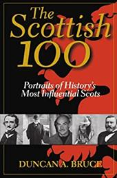 The Scottish 100: Portraits of History's Most Influential Scots 3097593