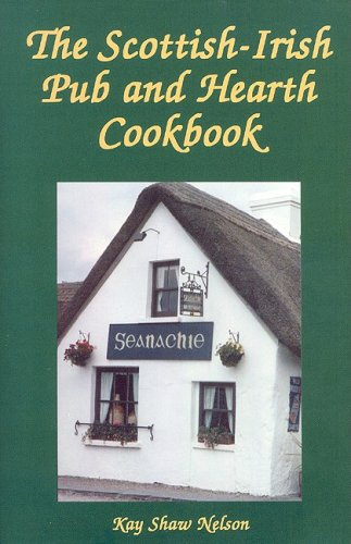 The Scottish-Irish Pub and Hearth Cookbook 9780781812412