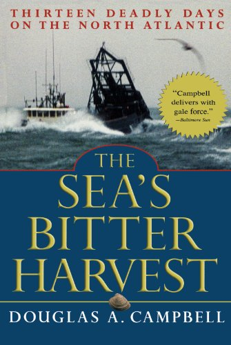 The Sea's Bitter Harvest: Thirteen Deadly Days on the North Atlantic 9780786711840