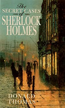 The Secret Cases of Sherlock Holmes 9780786705160