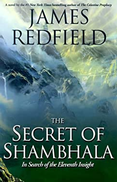 The Secret of Shambhala: In Search of the Eleventh Insight 9780783889535