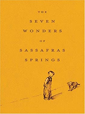 The Seven Wonders of Sassafras Springs 9780786282876