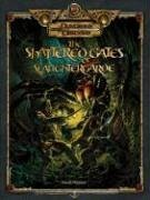 The Shattered Gates of Slaughtergarde: An Adventure for Characters of Levels 1-6 9780786941964