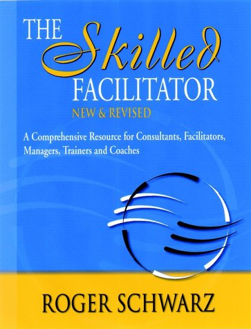 The Skilled Facilitator 9780787947231