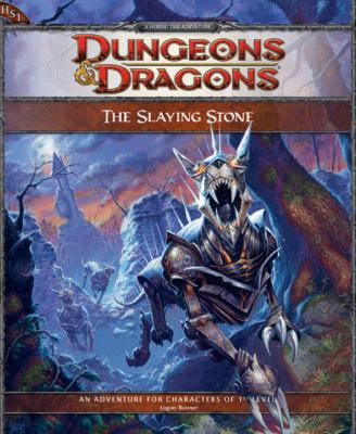 The Slaying Stone: An Adventure for Characters of 1st Level