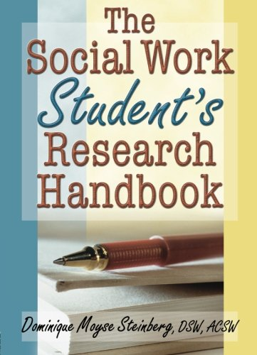 The Social Work Student's Research Handbook 9780789014818