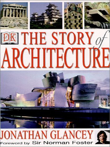 The Story of Architecture 9780789459657