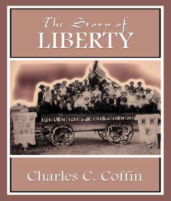 The Story of Liberty 9780786121427