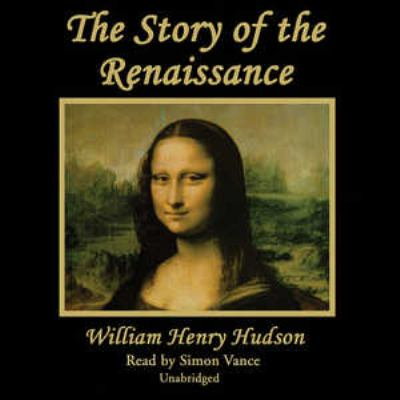 The Story of the Renaissance 9780786159505