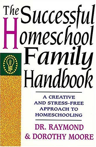 The Successful Homeschool Family Handbook 9780785281757