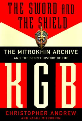 The Sword and the Shield, Part 1: The Mitrokhin Archive 9780786117154