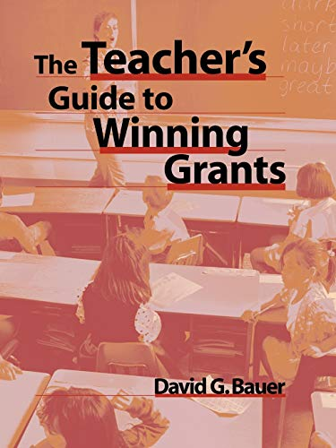 The Teacher's Guide to Winning Grants 9780787944933