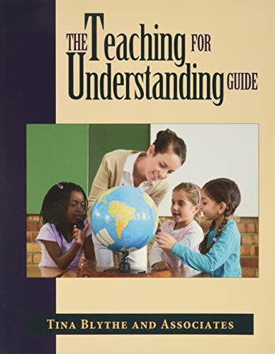 The Teaching for Understanding Guide 9780787909932