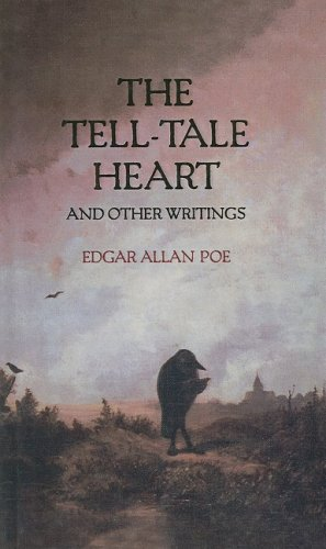 The Tell-Tale Heart and Other Writings 9780780708198