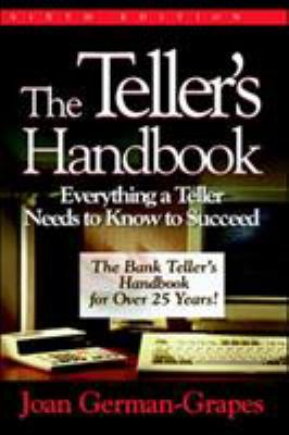 The Teller's Handbook: Everything a Teller Needs to Know to Succeed 9780786312160
