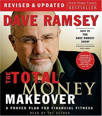 The Total Money Makeover: A Proven Plan for Financial Fitness 9780785289104