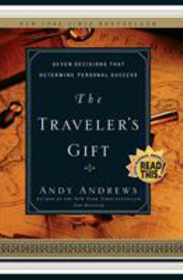 The Traveler's Gift: Seven Decisions That Determine Personal Success 9780785273226