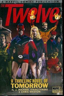 The Twelve, Volume 1: A Thrilling Novel of Tomorrow 9780785133728