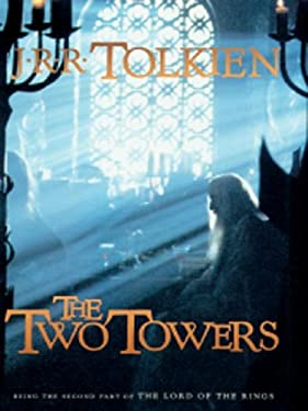The Two Towers: Being the Second Part of the Lord of the Rings 9780786251759