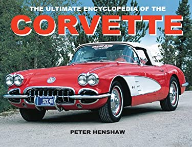 The Ultimate Encyclopedia of the Corvette 9780785822509