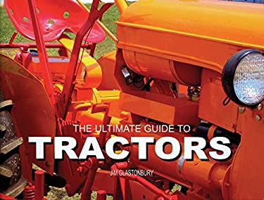 The Ultimate Guide to Tractors 9780785821502