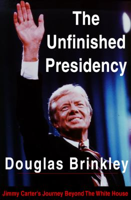 The Unfinished Presidency 9780786115020