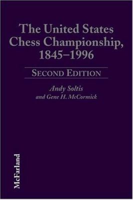 The United States Chess Championship, 1845-1996 9780786402489