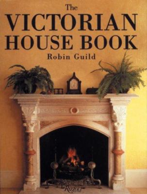 The Victorian House Book 9780789310903