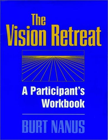 The Vision Retreat Set, a Participant's Workbook 9780787901769