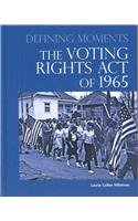 The Voting Rights Act of 1965 9780780810488
