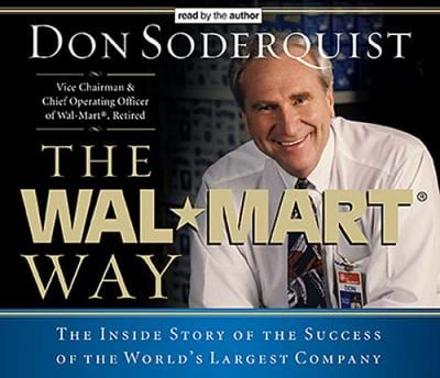 The Wal-Mart Way: The Inside Story of the Success of the World's Largest Company 9780785261353